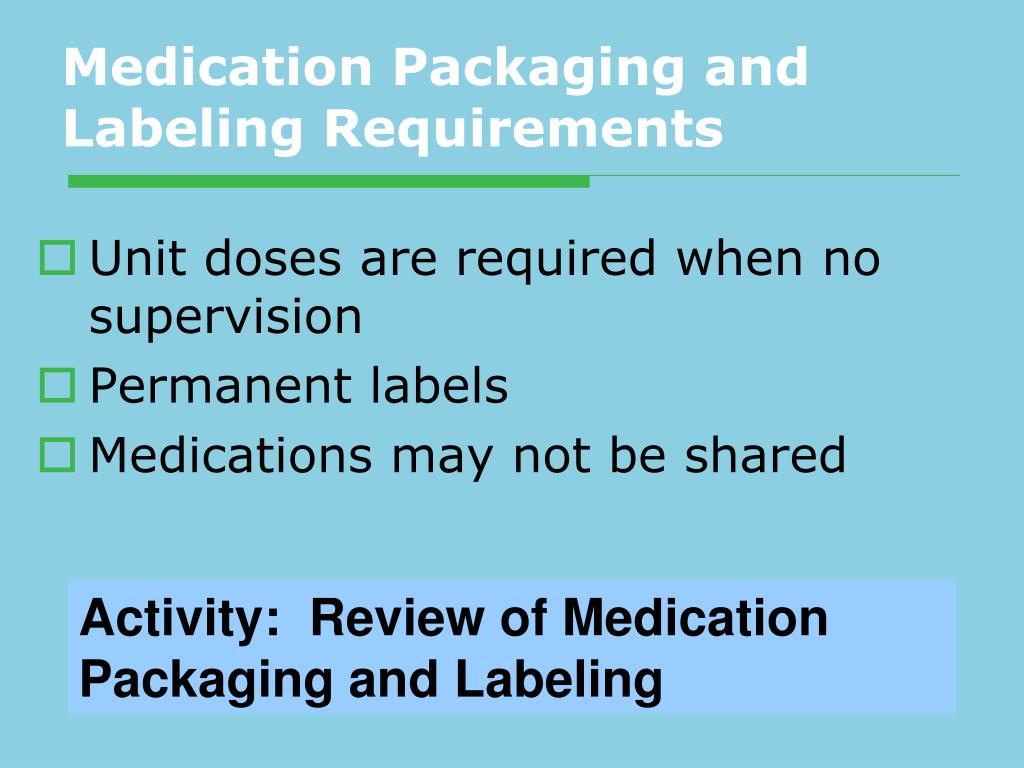 Medication Packaging and Labeling Requirements