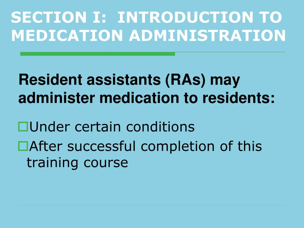 SECTION I:  INTRODUCTION TO MEDICATION ADMINISTRATION