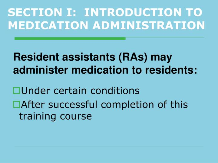 Section i introduction to medication administration