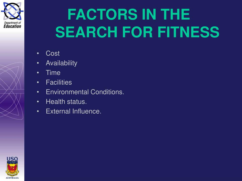 FACTORS IN THE SEARCH FOR FITNESS
