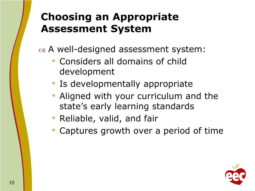 Choosing an Appropriate Assessment System