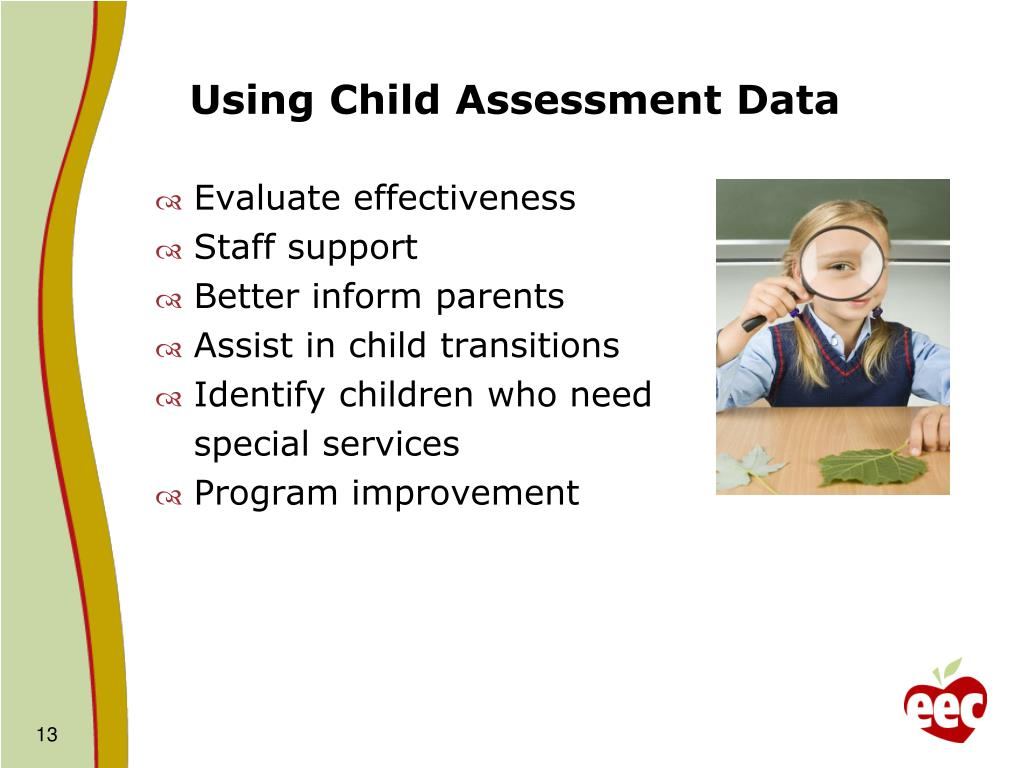 Using Child Assessment Data
