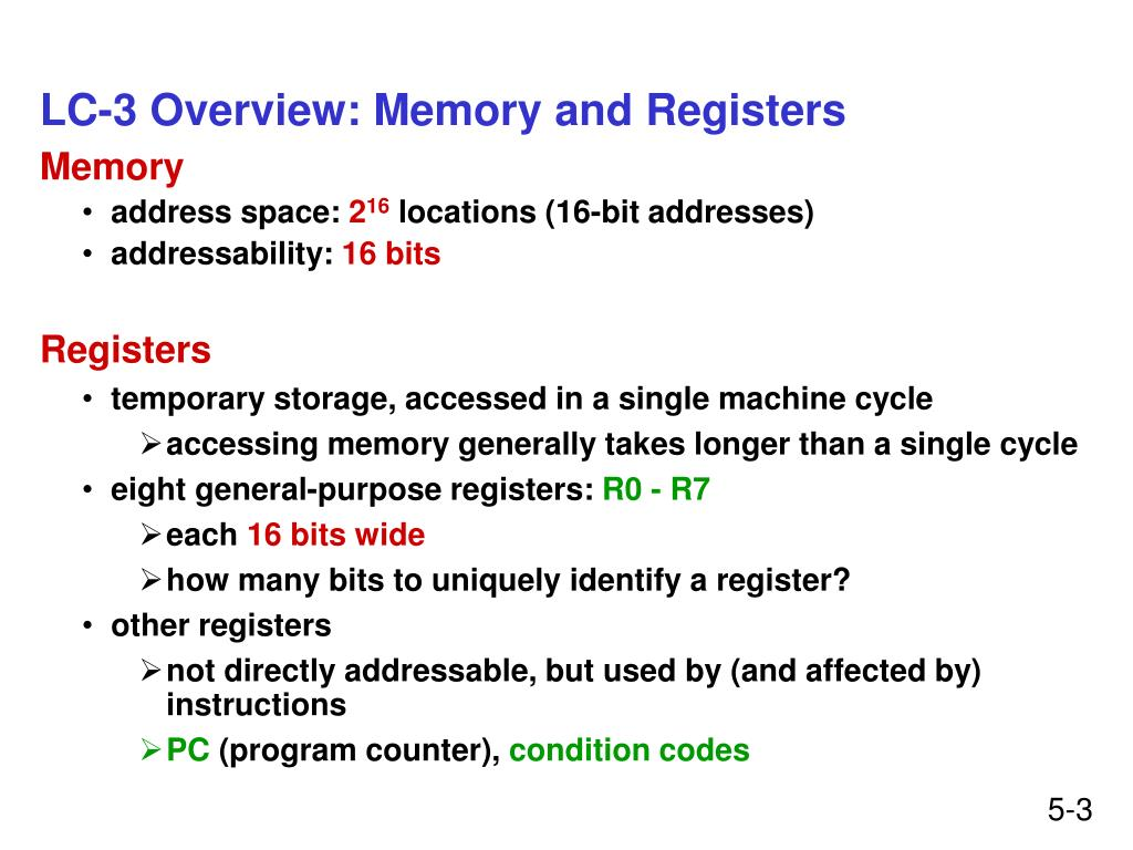 LC-3 Overview: Memory and Registers