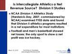 is intercollegiate athletics a net revenue source division ii studies38