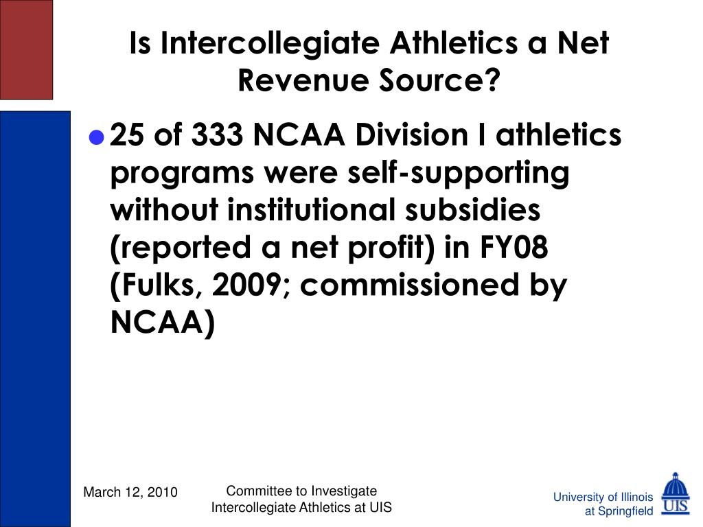 Is Intercollegiate Athletics a Net Revenue Source?
