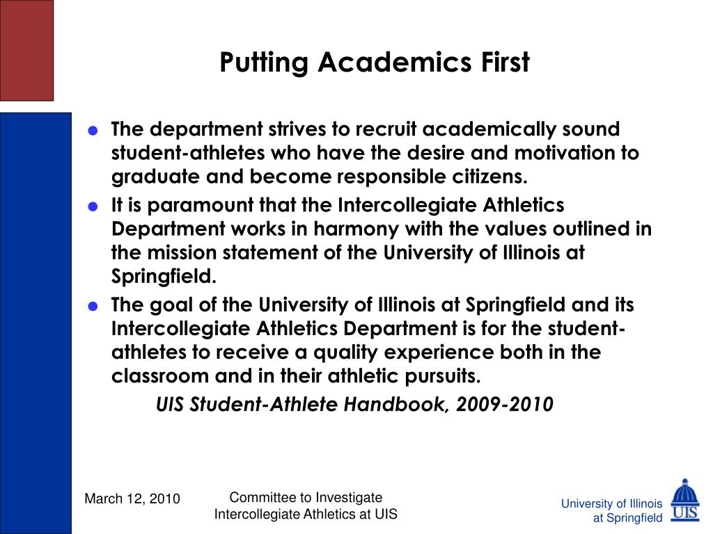 Putting Academics First