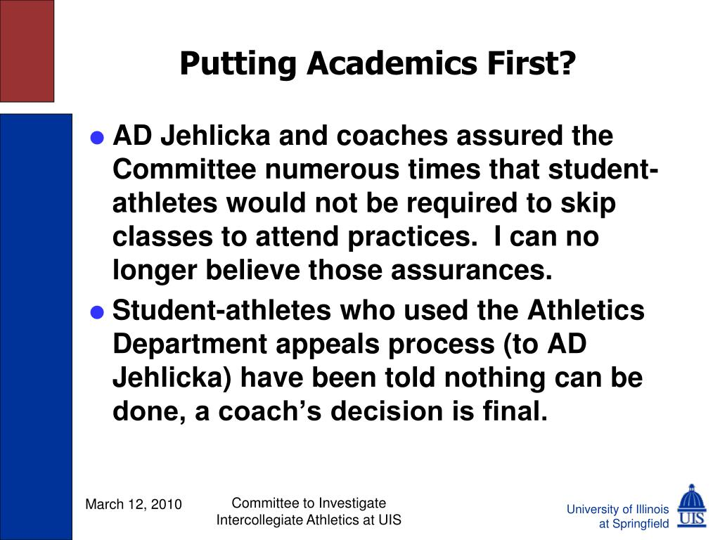 Putting Academics First?