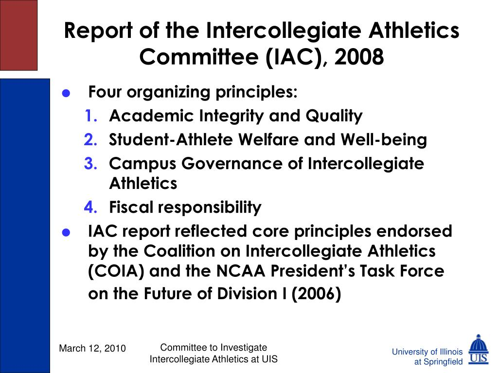 Report of the Intercollegiate Athletics Committee (IAC), 2008