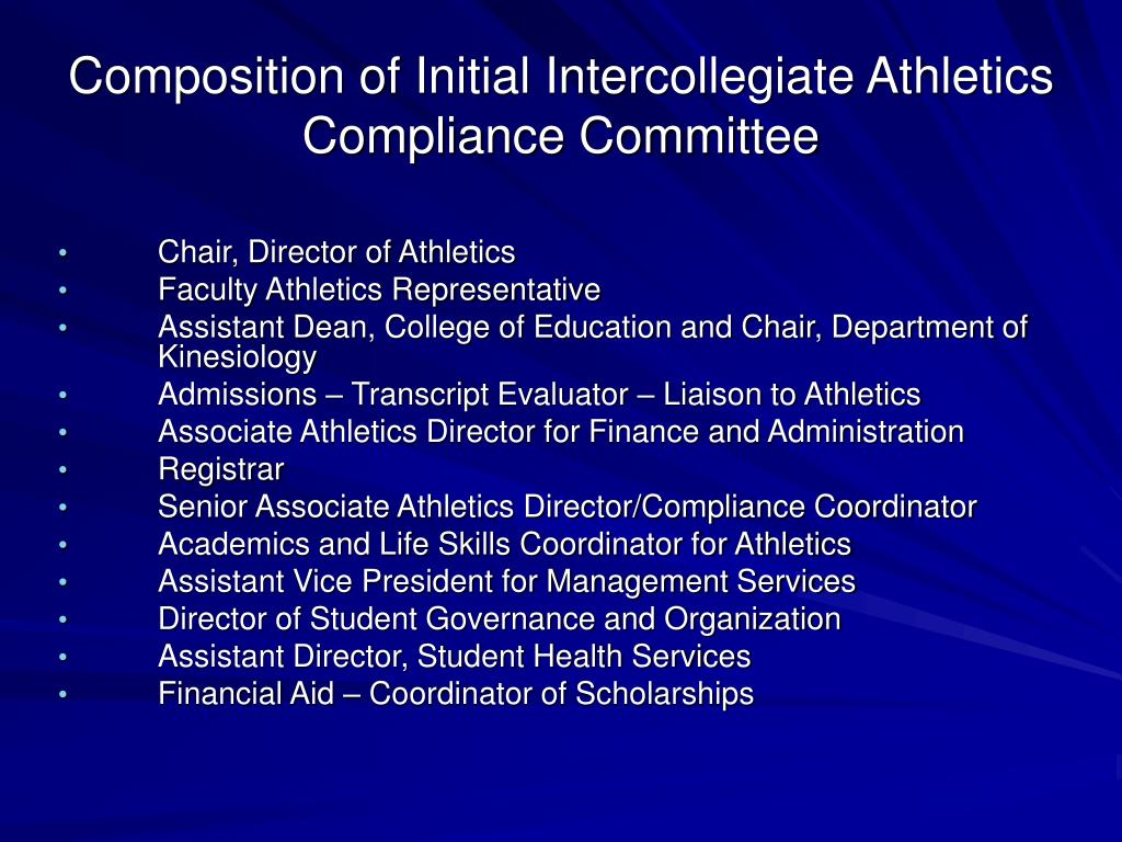 Composition of Initial Intercollegiate Athletics Compliance Committee
