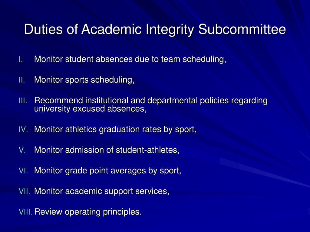 Duties of Academic Integrity Subcommittee