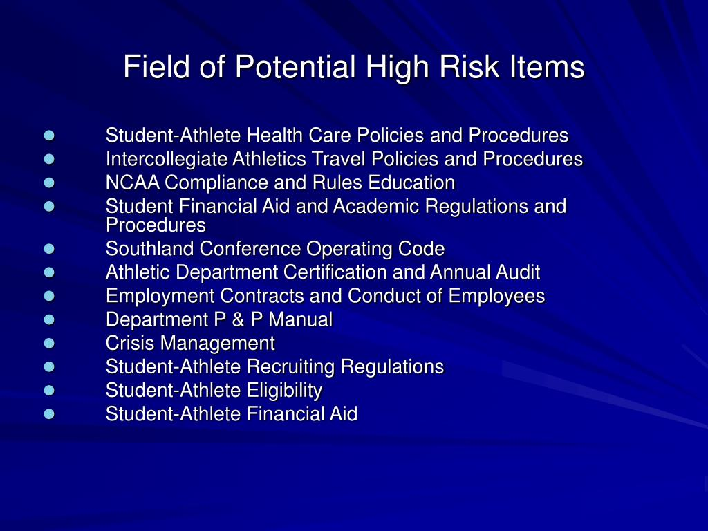 Field of Potential High Risk Items