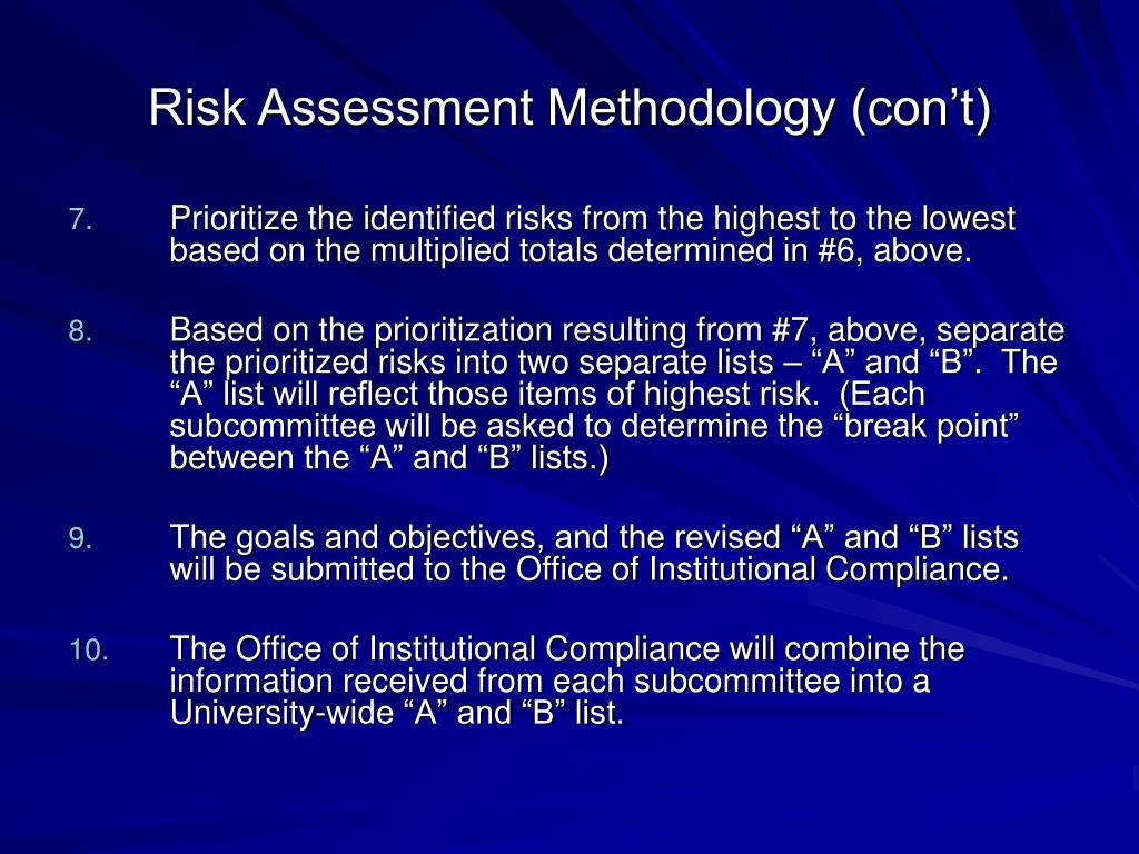 Risk Assessment Methodology (con't)