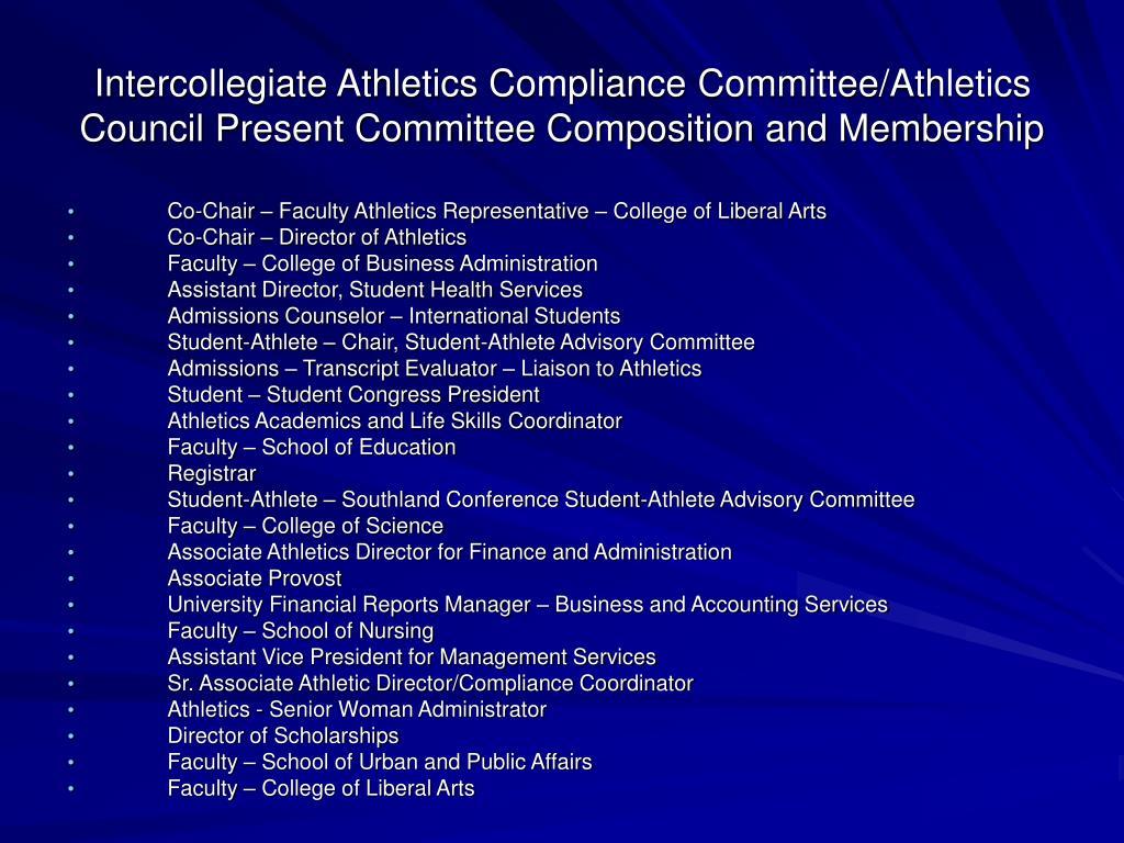 Intercollegiate Athletics Compliance Committee/Athletics Council Present Committee Composition and Membership