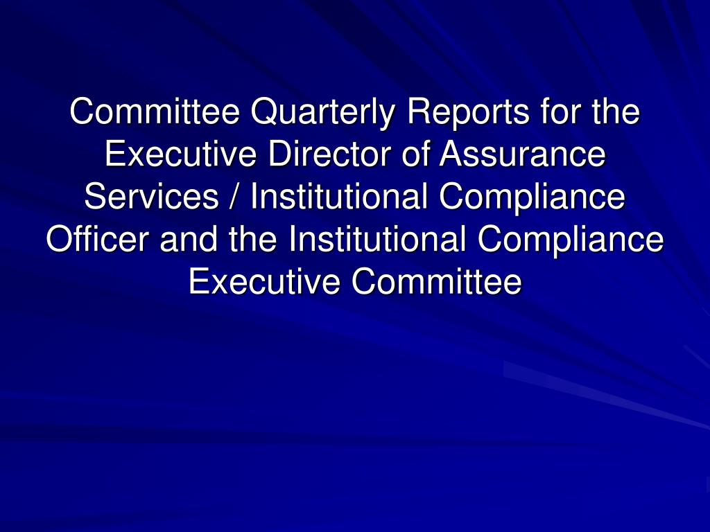 Committee Quarterly Reports for the