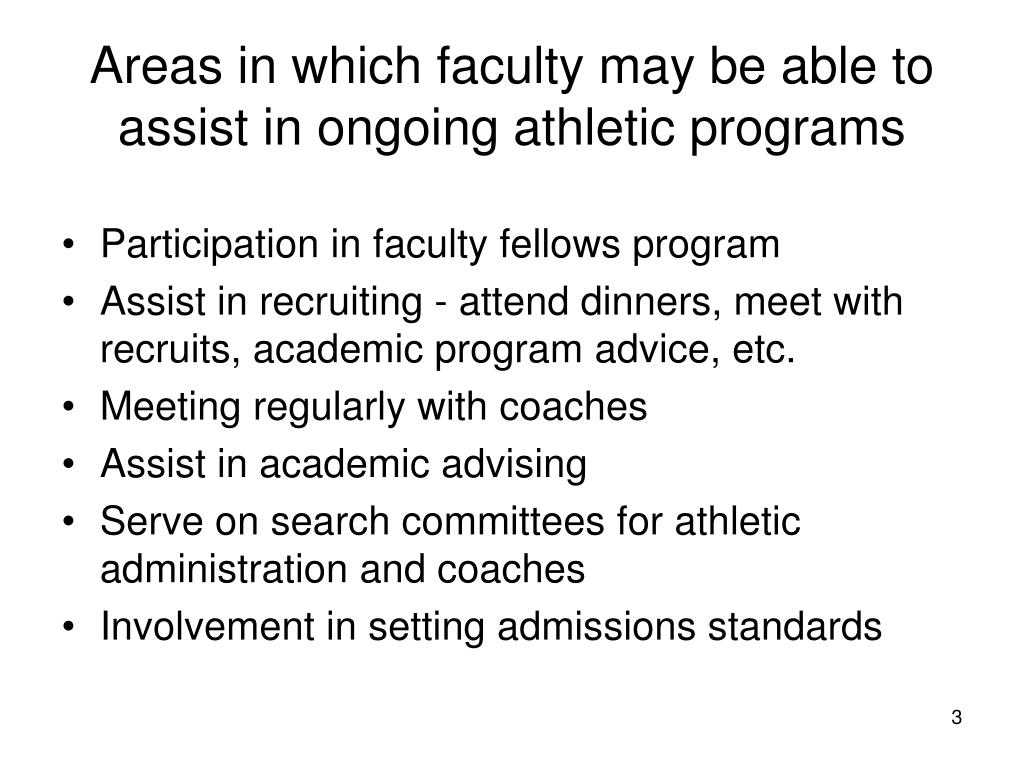 Areas in which faculty may be able to assist in ongoing athletic programs