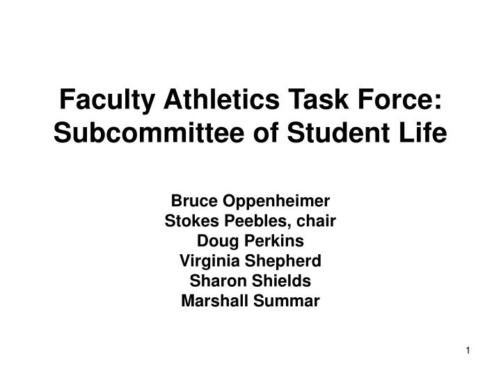 Faculty athletics task force subcommittee of student life