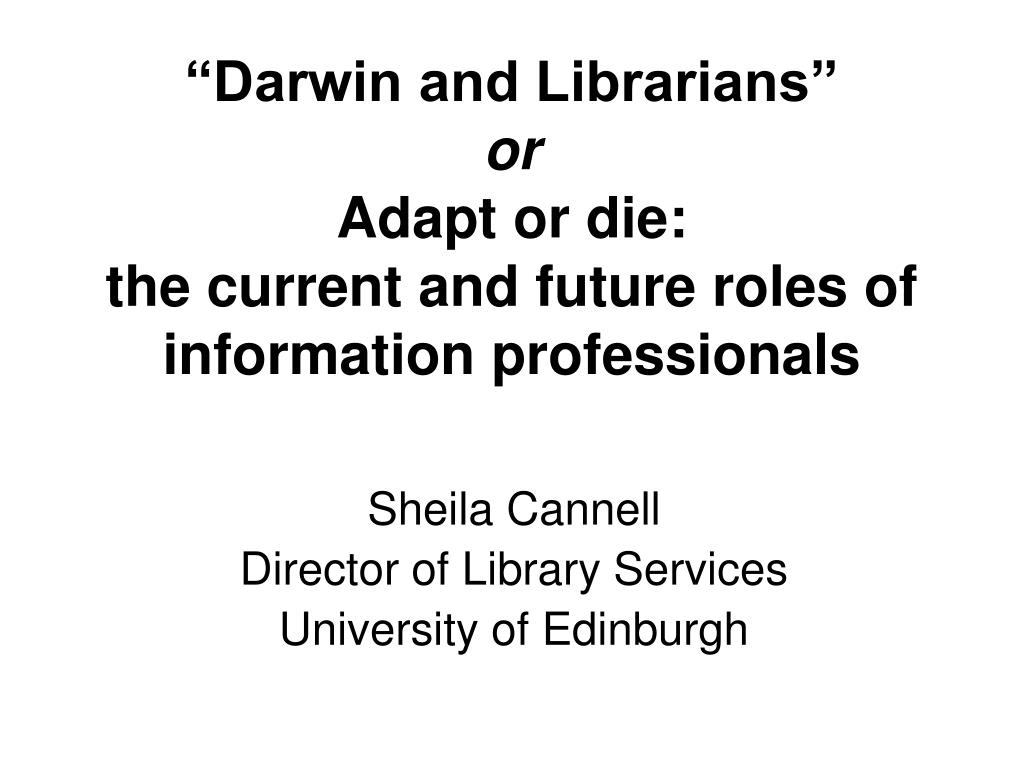 """Darwin and Librarians"""