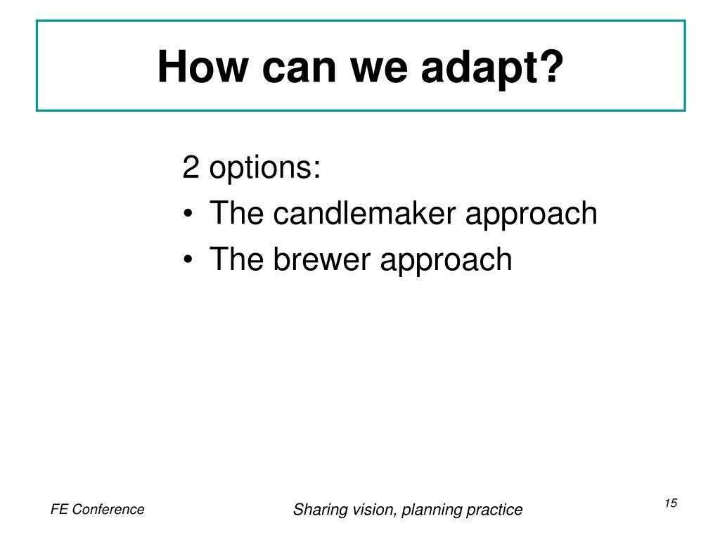How can we adapt?