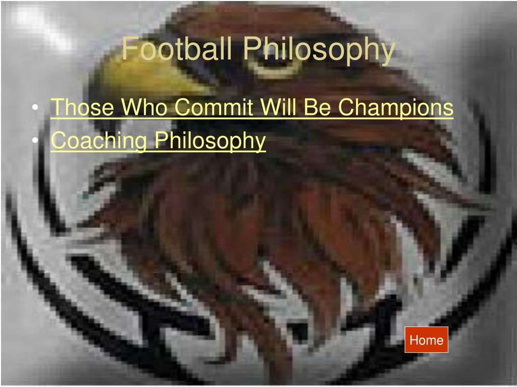 Football Philosophy