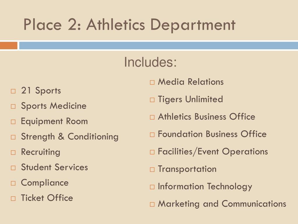Place 2: Athletics Department