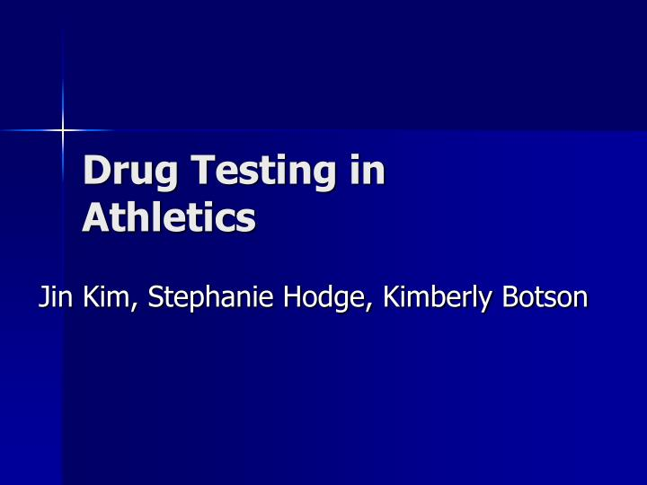 Drug testing in athletics l.jpg