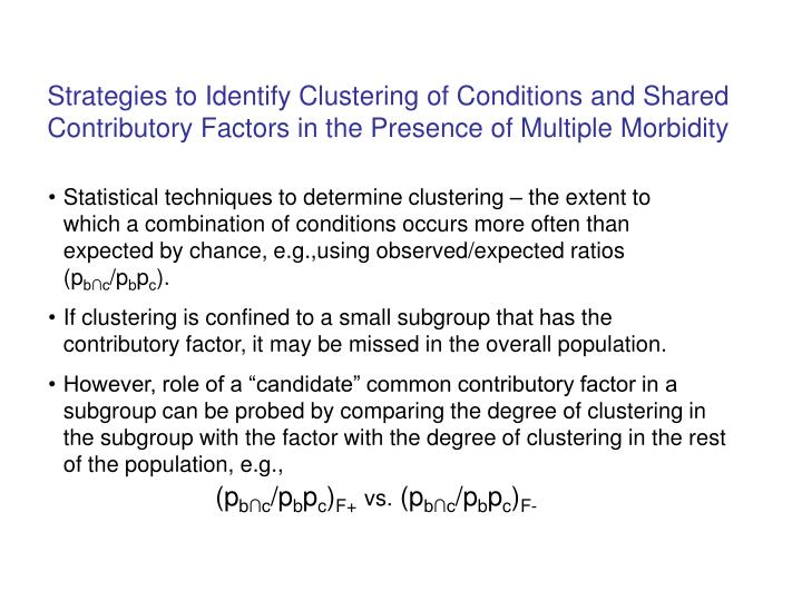 Strategies to Identify Clustering of Conditions and Shared Contributory Factors in the Presence of Multiple Morbidity
