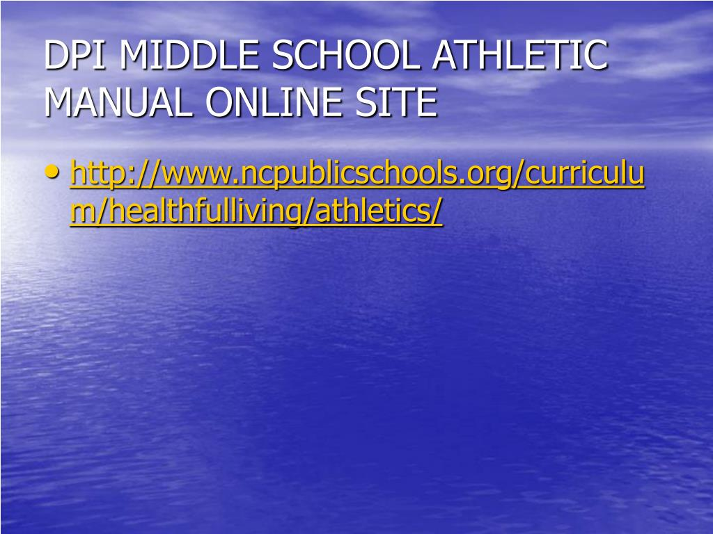 DPI MIDDLE SCHOOL ATHLETIC MANUAL ONLINE SITE
