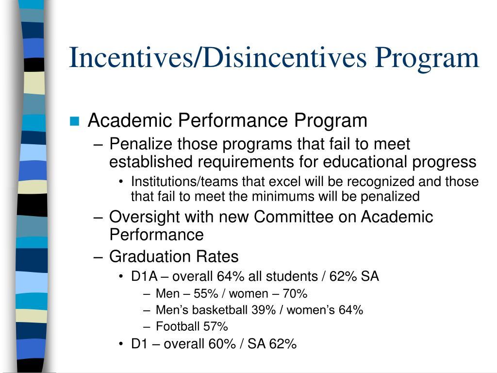Incentives/Disincentives Program