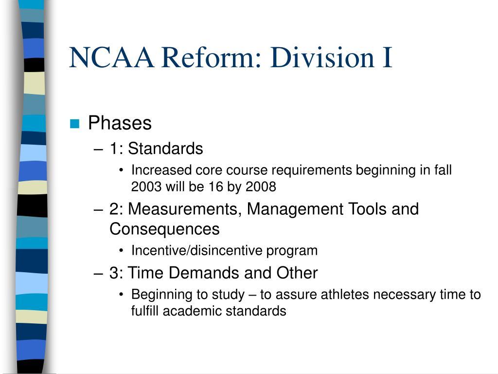 NCAA Reform: Division I