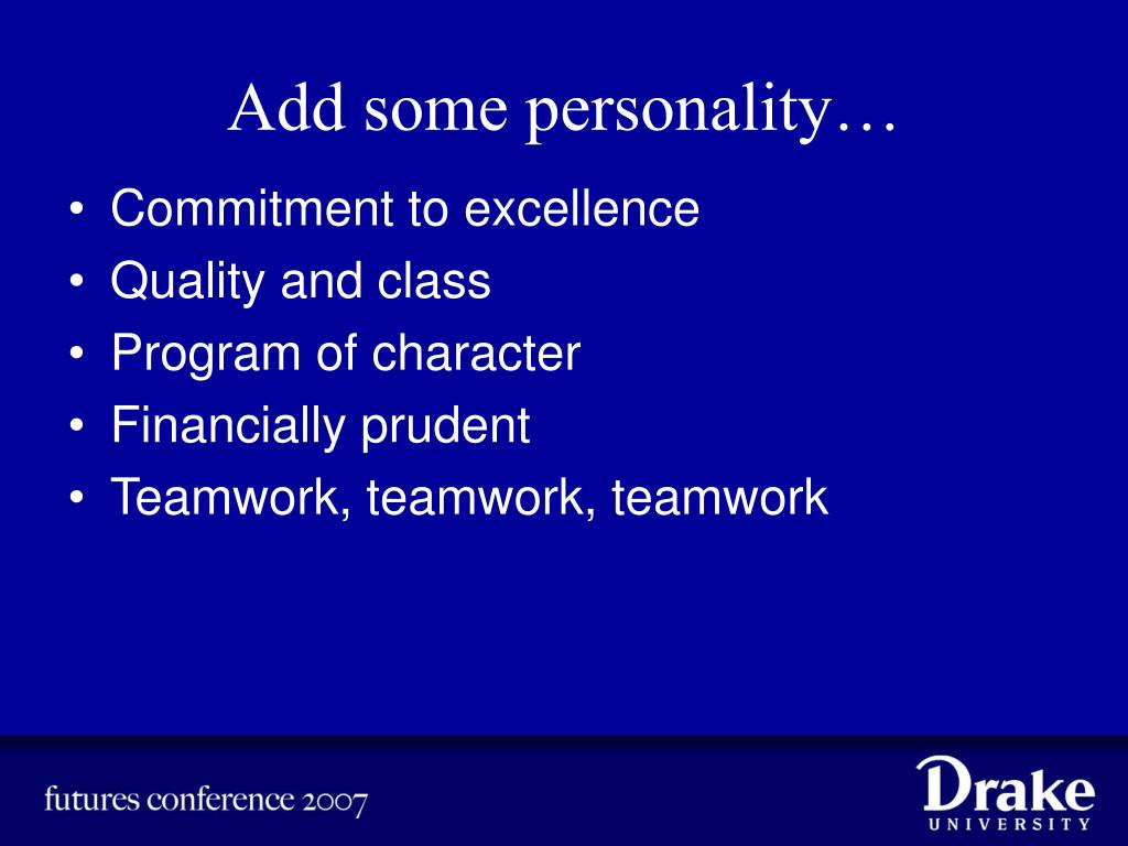 Add some personality…