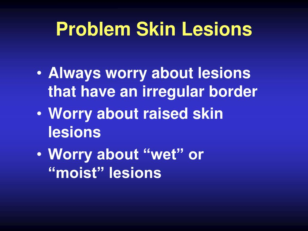 Problem Skin Lesions
