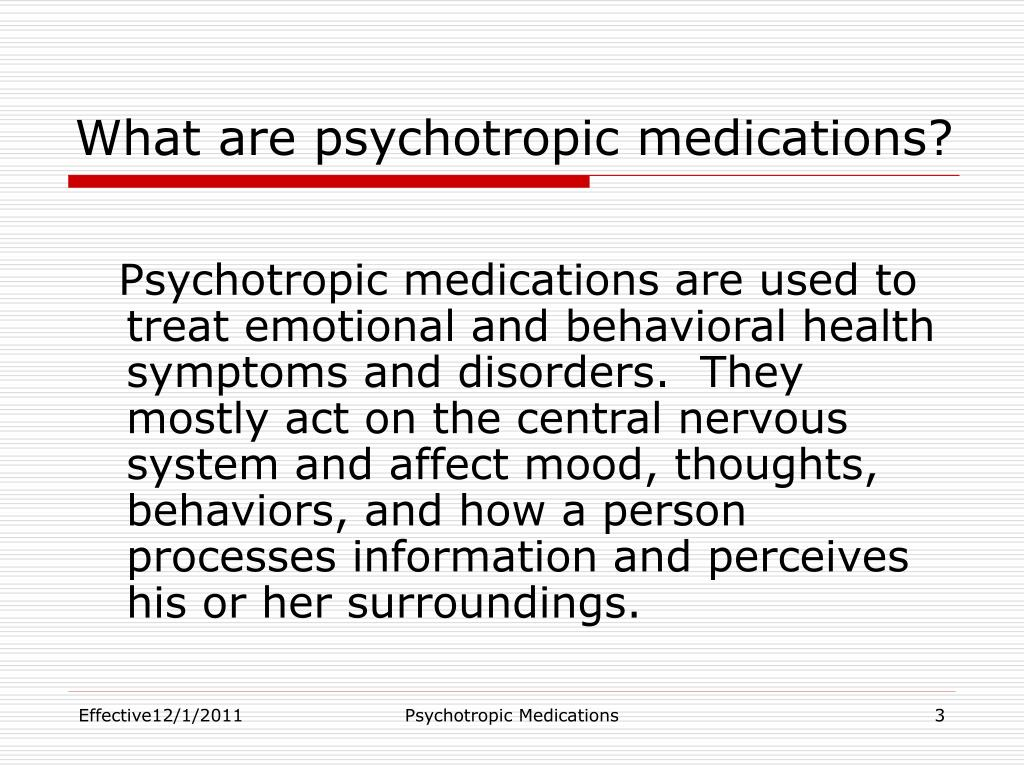 psycotropic drugs used in children Results: among 33 565 children with asd, 64% had a filled prescription for at least 1 psychotropic medication, 35% had evidence of psychotropic polypharmacy (≥2 classes), and 15% used medications from ≥3 classes concurrently.