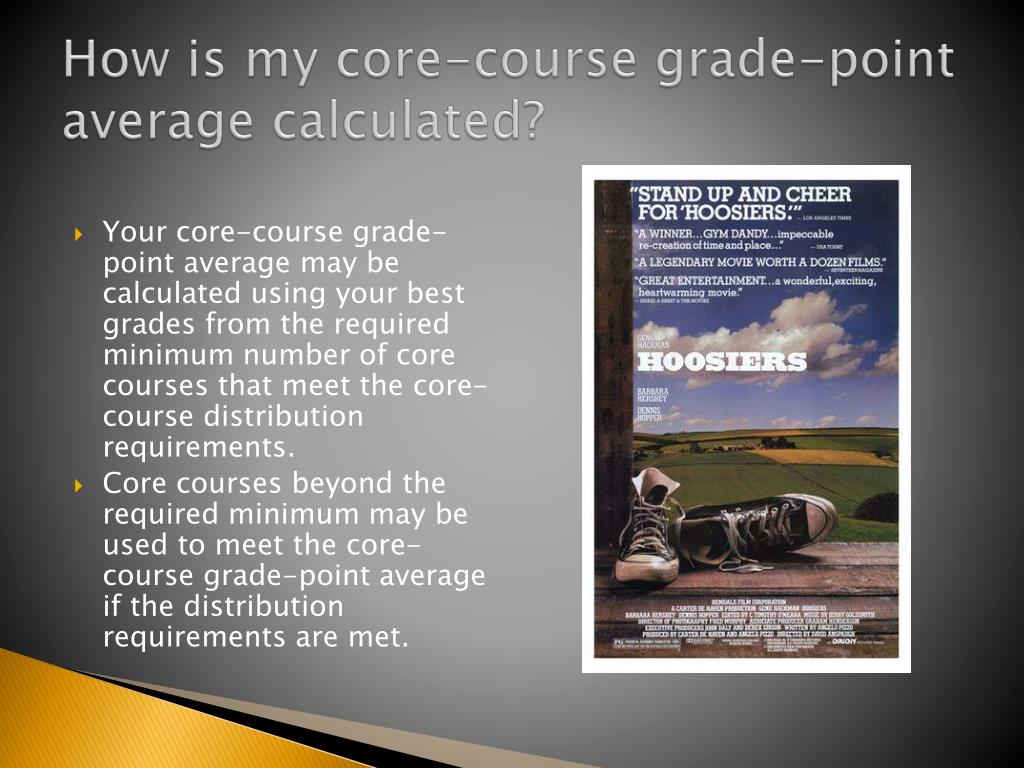 How is my core-course grade-point average calculated?
