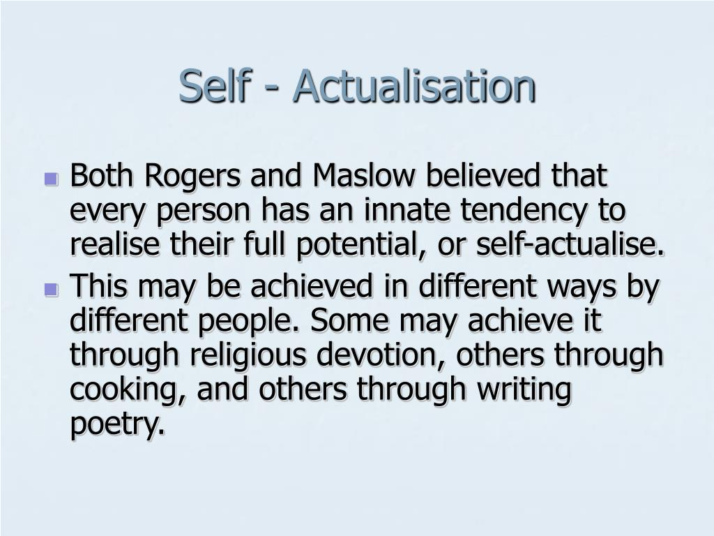 Self - Actualisation
