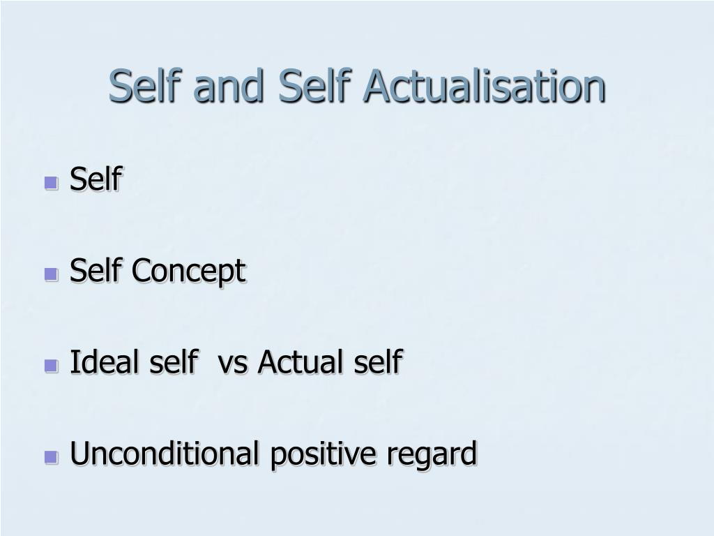 Self and Self Actualisation