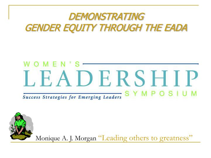 Demonstrating gender equity through the eada