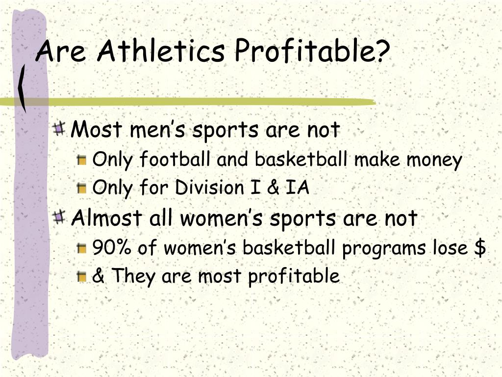 Are Athletics Profitable?