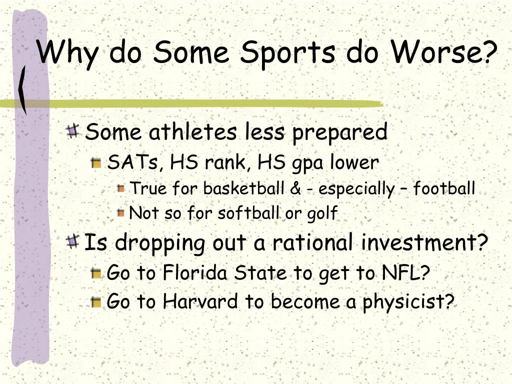 Why do Some Sports do Worse?