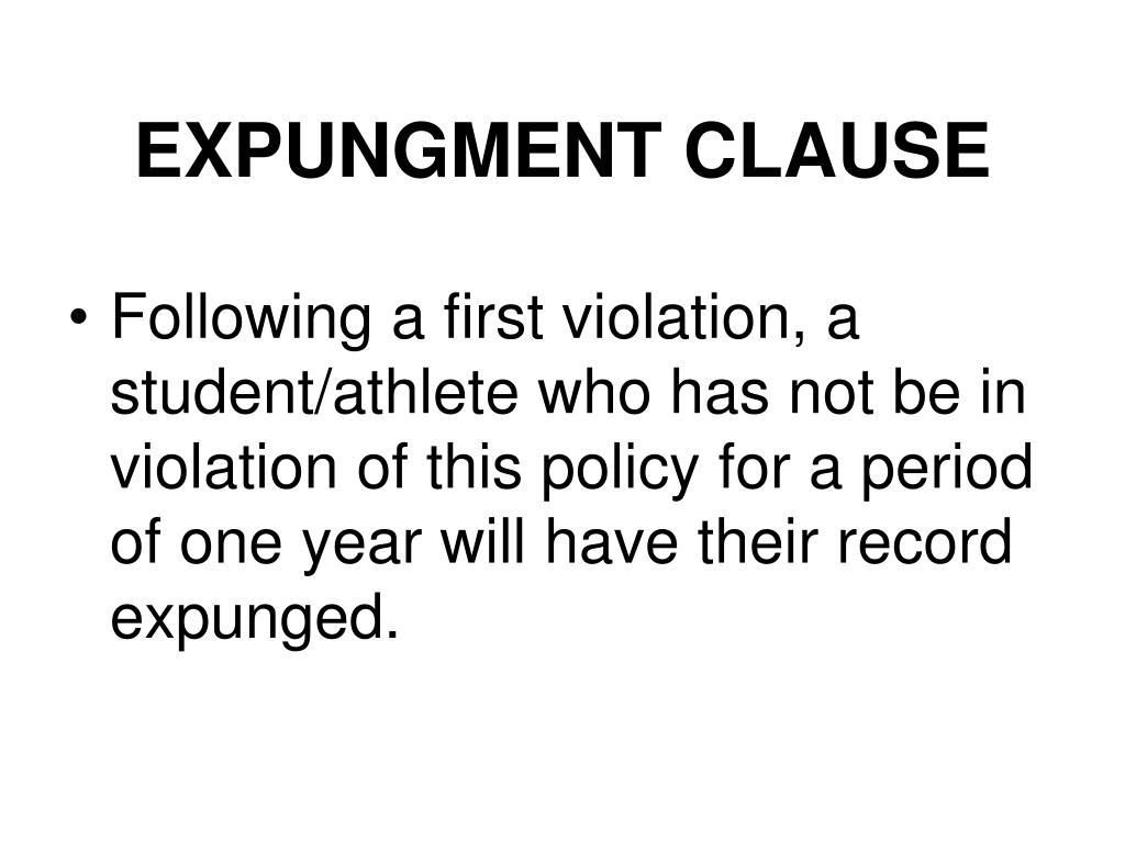 EXPUNGMENT CLAUSE