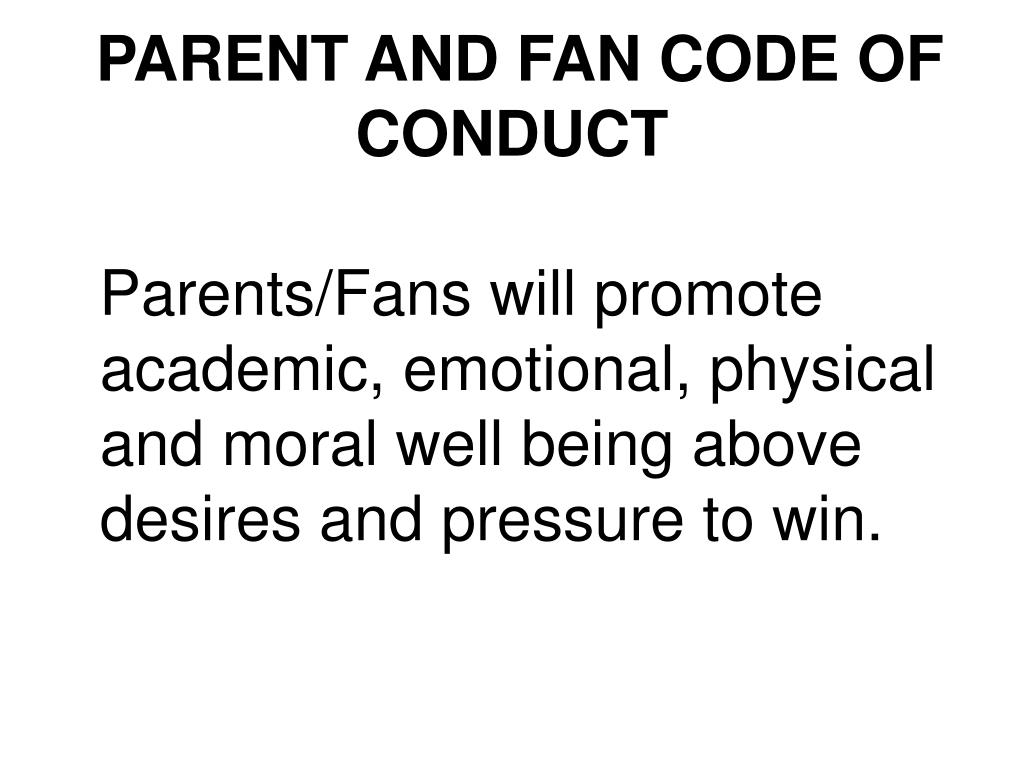 PARENT AND FAN CODE OF CONDUCT