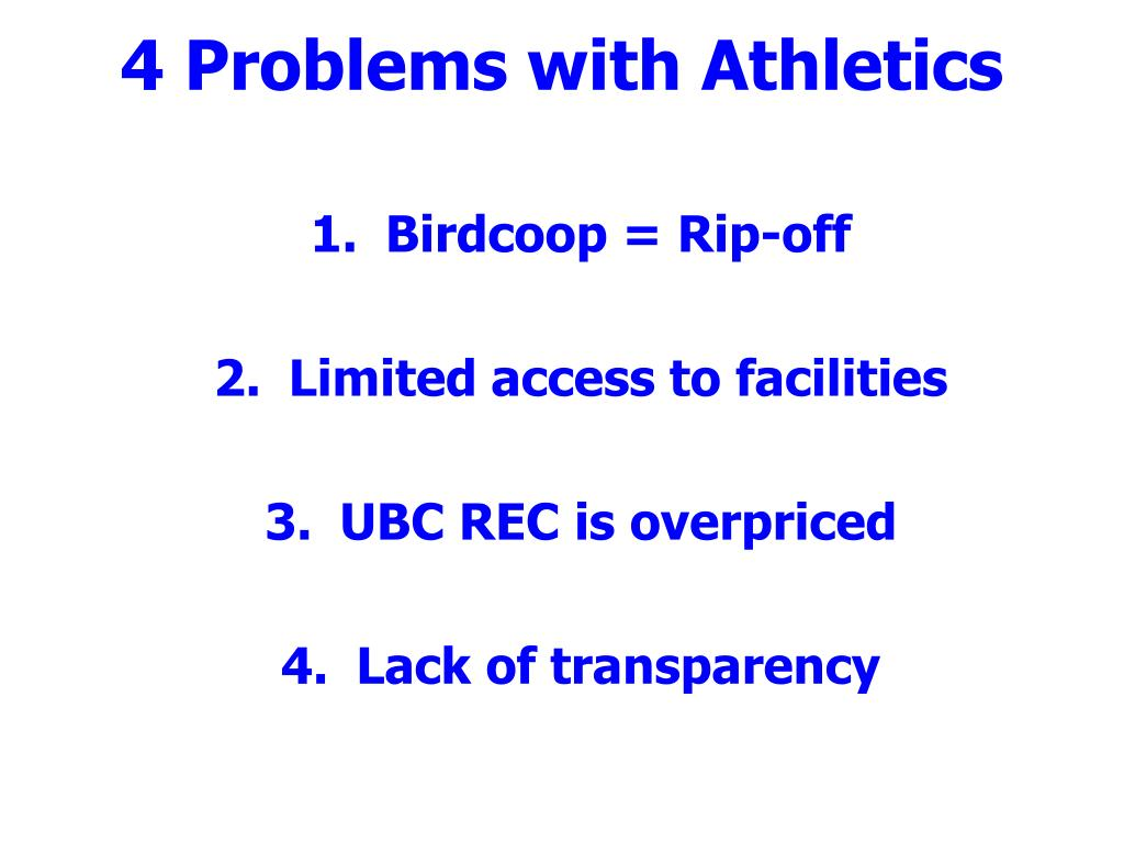 4 Problems with Athletics