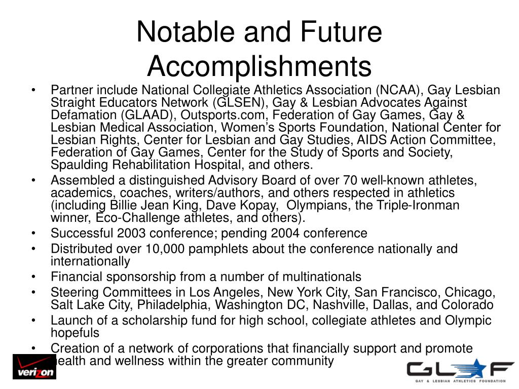 Notable and Future Accomplishments