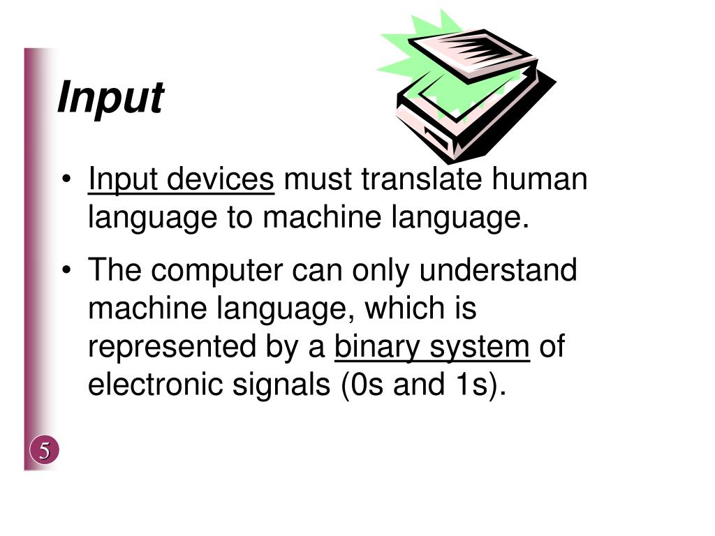 Input