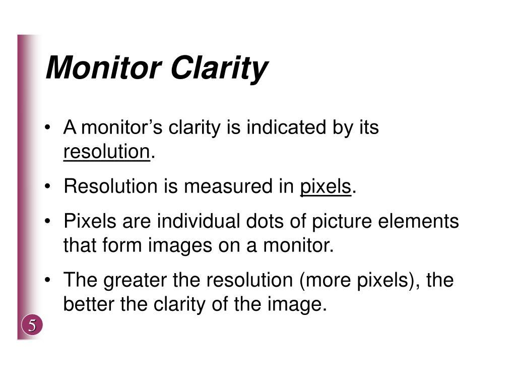 Monitor Clarity