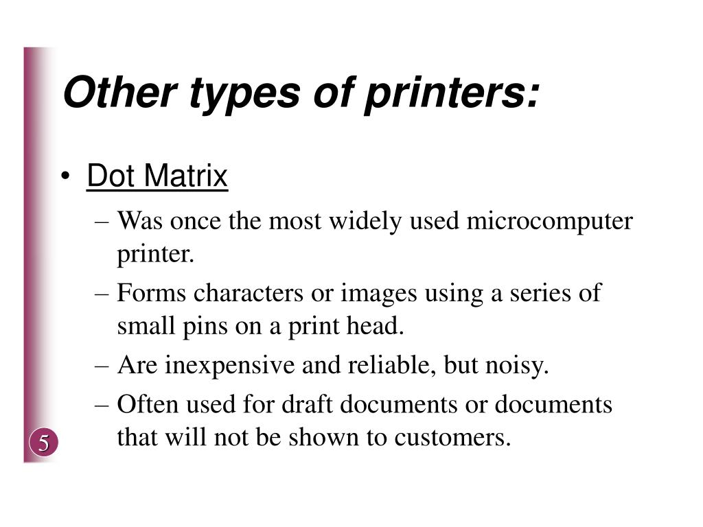 Other types of printers: