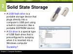 solid state storage30