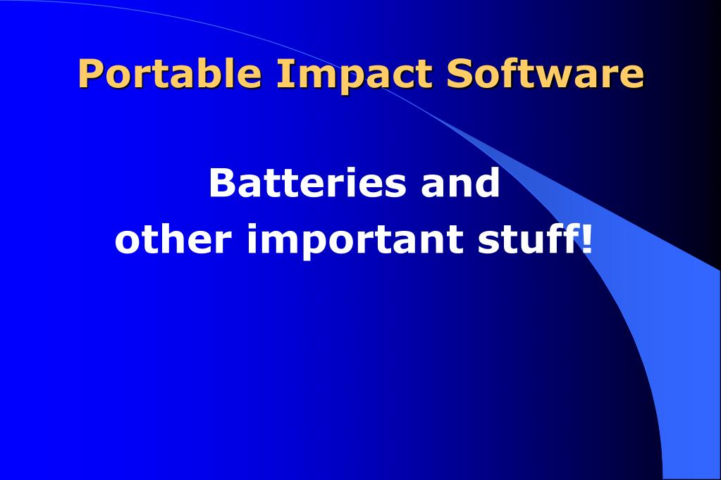 Portable Impact Software