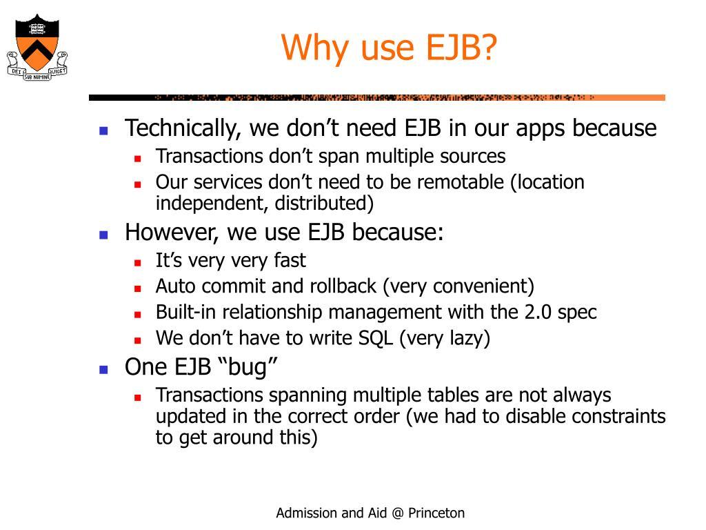 Why use EJB?