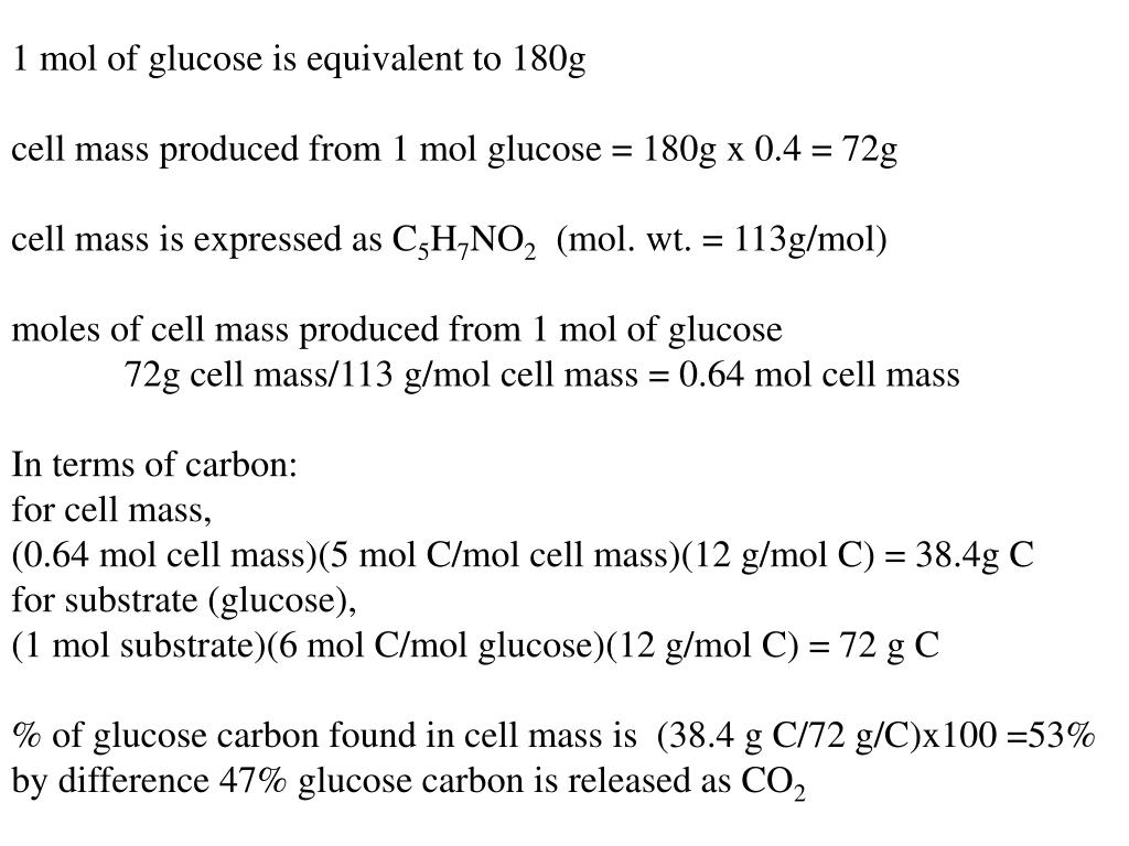 1 mol of glucose is equivalent to 180g