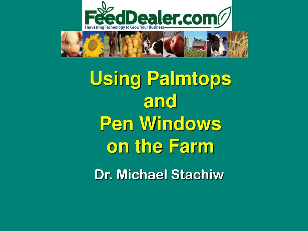 using palmtops and pen windows on the farm
